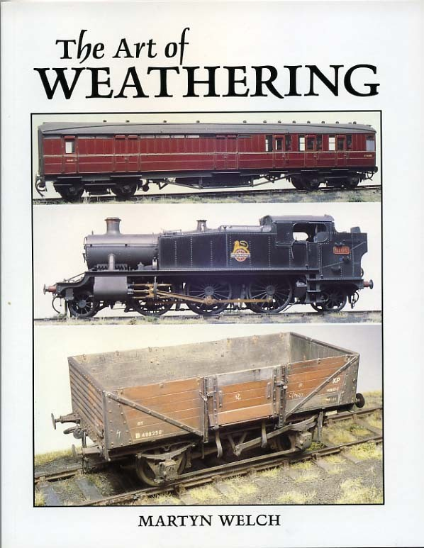 The Art of Weathering, by Martyn Welch